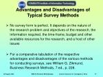 advantages and disadvantages of typical survey methods