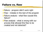 failure vs flaw