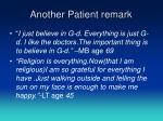another patient remark