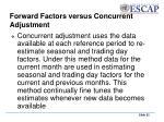 forward factors versus concurrent adjustment1