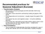 recommended practices for seasonal adjustment eurostat2