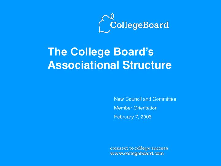 the college board s associational structure n.