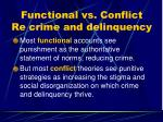 functional vs conflict re crime and delinquency