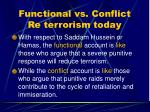 functional vs conflict re terrorism today