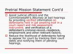 pretrial mission statement cont d