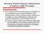 revising pretrial mission statements to reflect lebp principles