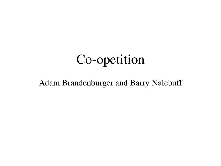 co opetition adam brandenburger and barry nalebuff n.