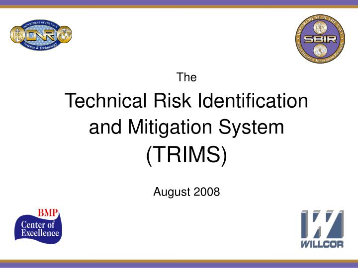 the technical risk identification and mitigation system trims august 2008 n.