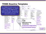 trims baseline templates2