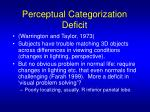 perceptual categorization deficit