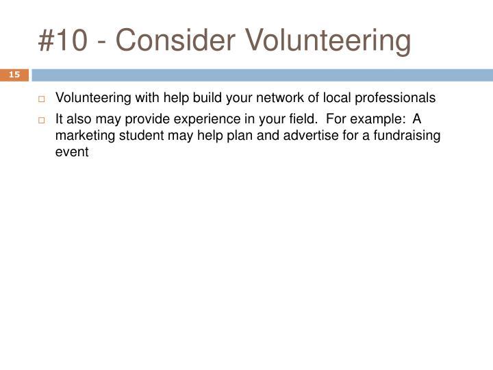 #10 - Consider Volunteering