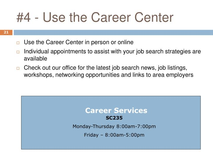 #4 - Use the Career Center