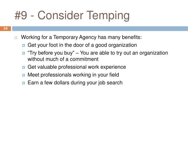 #9 - Consider Temping