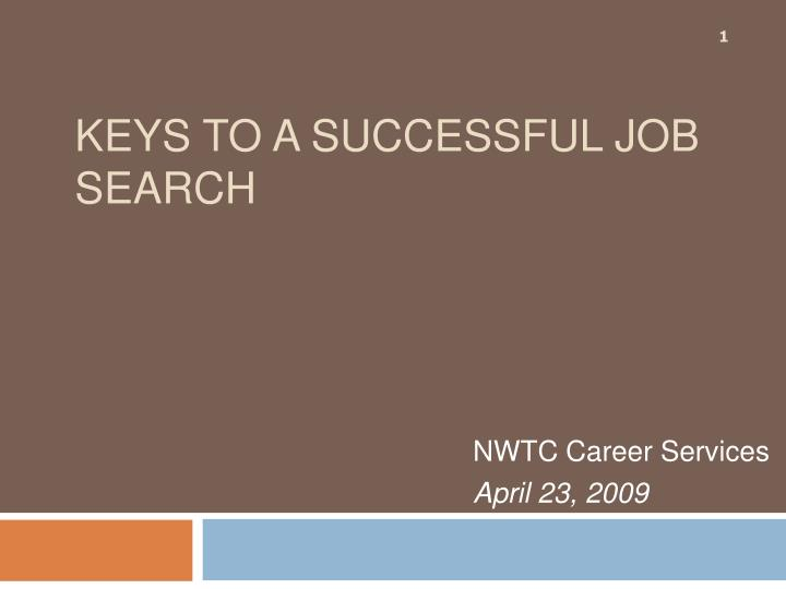 keys to a successful job search n.