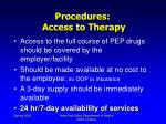 procedures access to therapy