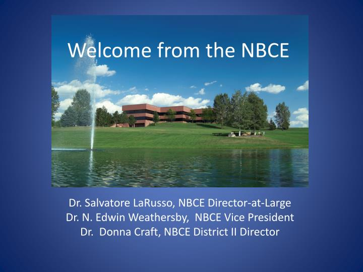 welcome from the nbce n.