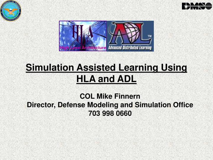 simulation assisted learning using hla and adl n.