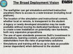 the broad deployment vision