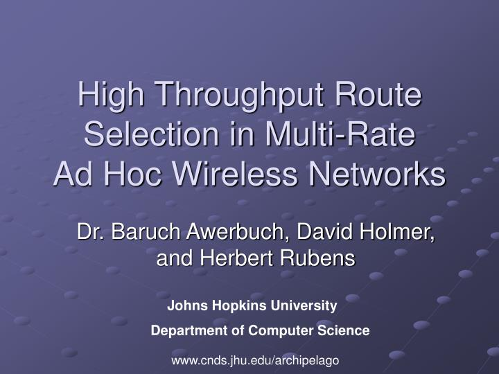 high throughput route selection in multi rate ad hoc wireless networks n.