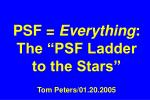 psf everything the psf ladder to the stars tom peters 01 20 2005