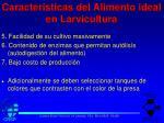 caracteristicas del alimento ideal en larvicultura1