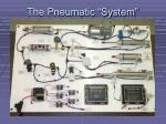 the pneumatic system
