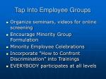 tap into employee groups