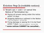 eviction step 2a voidable notices