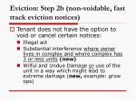 eviction step 2b non voidable fast track eviction notices