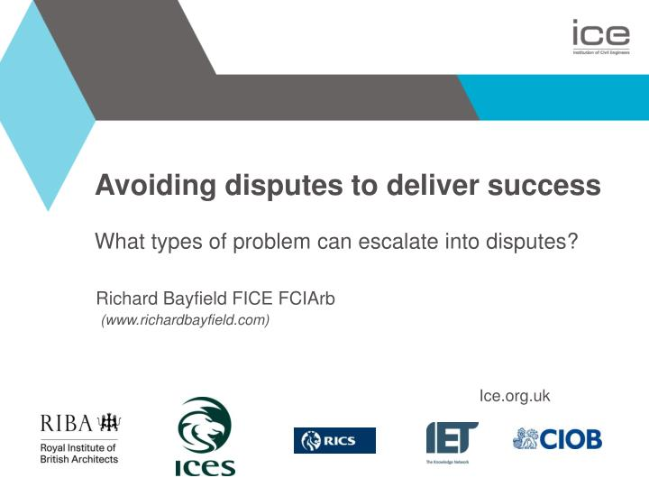 avoiding disputes to deliver success what types of problem can escalate into disputes n.