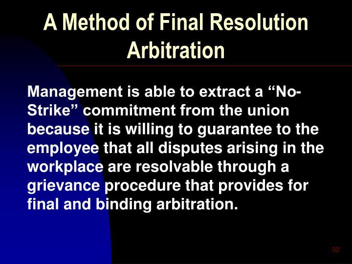 A Method of Final Resolution Arbitration