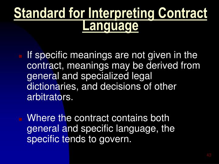 Standard for Interpreting Contract Language