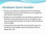 hardware event handler