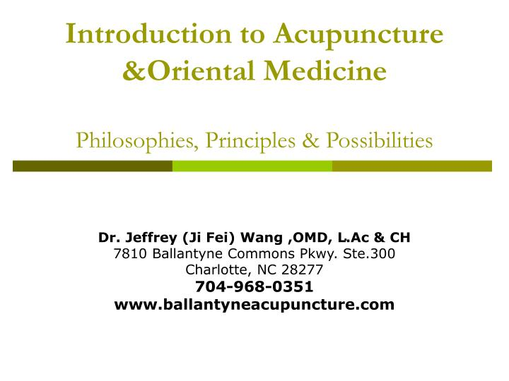 introduction to acupuncture oriental medicine philosophies principles possibilities n.