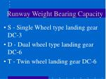 runway weight bearing capacity1