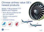 chinese airlines value ge s newest products