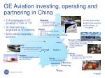 ge aviation investing operating and partnering in china