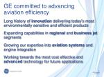 ge committed to advancing aviation efficiency