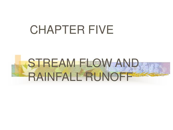 chapter five stream flow and rainfall runoff n.