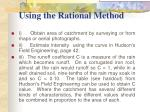 using the rational method