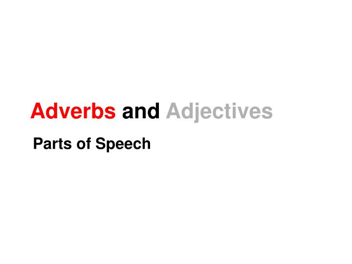adverbs and adjectives n.