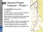 general project features phase 1