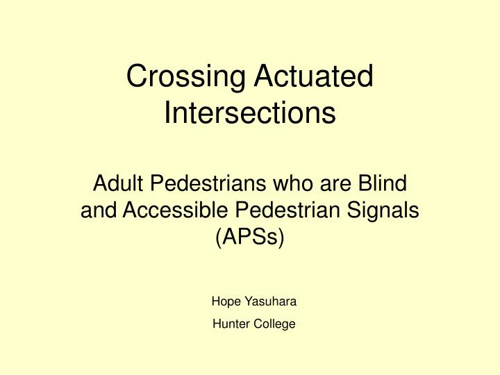 crossing actuated intersections n.
