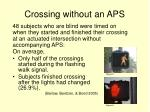 crossing without an aps1