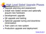 high level siebel upgrade phases