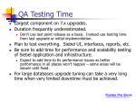 qa testing time