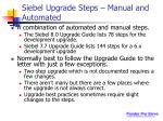 siebel upgrade steps manual and automated