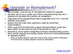 upgrade or reimplement