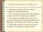 oracle s first answer star join