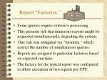 report factories